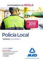 Policía local del Ayuntamiento de Sevilla. Temario volumen 1