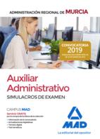 Auxiliar Administrativo de la Administración Regional de Murcia. Simulacros de examen