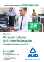 Grupo II Personal Laboral de la Administración de la Comunidad Autónoma de Extremadura. Temario Común Volumen 1