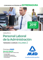Grupo II Personal Laboral de la Administración de la Comunidad Autónoma de Extremadura. Temario Común Volumen 2