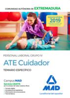 ATE Cuidador de la Administración de la Comunidad Autónoma de Extremadura. Personal Laboral Grupo IV Temario Específico