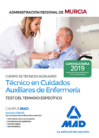 Cuerpo de Técnicos Auxiliares, opción Cuidados Auxiliares de Enfermería de la Administración Pública Regional de Murcia. Test del temario específico
