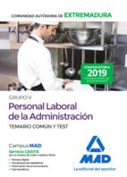 Grupo V Personal laboral de la Administración de la Comunidad Autónoma de Extremadura. Temario común y test