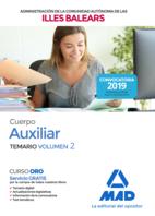Cuerpo Auxiliar de la Administración General de la Comunidad Autónoma de las Illes Balears. Temario Volumen 2