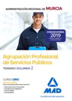 Agrupación Profesional de Servicios Públicos de la Administración Regional de Murcia. Temario Volumen 2