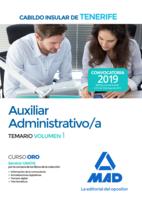 Auxiliar Administrativo/a del Cabildo Insular de Tenerife. Temario volumen 1