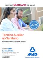 Técnico Auxiliar no Sanitario del Servicio Murciano de Salud. Temario parte general y test