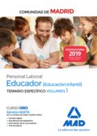 Educador (Educación Infantil). Personal Laboral de la Comunidad de Madrid Temario Específico Vol 1