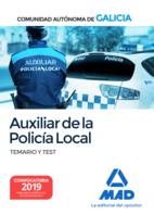 Auxiliar de la Policía Local de la Comunidad Autónoma de Galicia. Temario y test