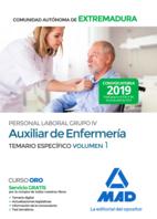 Auxiliar de Enfermería Personal Laboral (Grupo IV) de la Administración de la Comunidad Autónoma de Extremadura. Temario Específico Volumen 1