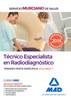 Técnico Especialista en Radiodiagnóstico del Servicio Murciano de Salud. Temario parte específica volumen 1