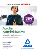 Auxiliar Administrativo de la Comunidad Foral de Navarra. Temario y Test Volumen 1