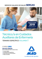 Técnico/a  en Cuidados Auxiliares de Enfermería del Servicio Gallego de Salud. Temario específico volumen 1