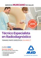 Técnico Especialista en Radiodiagnóstico del Servicio Murciano de Salud. Temario parte específica volumen 2