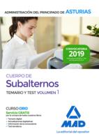 Cuerpo de Subalternos de la Administración del Principado de Asturias. Temario y test volumen 1