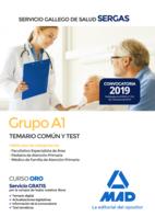 Grupo A1 del Servicio Gallego de Salud. Temario común y test