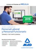 Personal laboral y personal funcionario de la Ciudad Autónoma de Melilla (Grupo C, Subgrupo C2). Temario y test de la Parte General