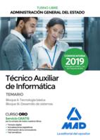 Técnico Auxiliar de Informática de la Administración General del Estado (Turno Libre). Temario Bloques II, III
