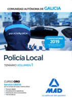 Policía Local de la Comunidad Autónoma de Galicia. Temario volumen 1