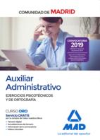Auxiliar administrativo de la Comunidad de Madrid. Ejercicios psicotécnicos y de ortografía