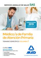 Médico de Familia de Atención Primaria del Servicio Andaluz de Salud. Temario específico Vol 1