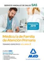 Médico de Familia de Atención Primaria del Servicio Andaluz de Salud. Temario específico Vol 2
