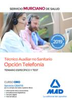 Técnico Auxiliar no sanitario, opción Telefonía del Servicio Murciano de Salud. Temario específico y test