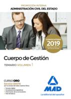 Cuerpo de Gestión de la Administración Civil del Estado (Promoción Interna). Temario volumen 1