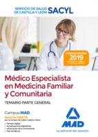 Médico Especialista en Medicina Familiar y Comunitaria del Servicio de Salud de Castilla y León (SACYL). Temario parte general