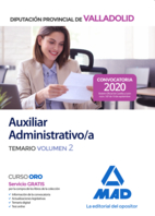 Auxiliar Administrativo de la Diputación Provincial de Valladolid. Temario volumen 2