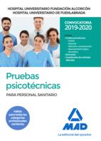 Hospital Universitario Fundación Alcorcón y Hospital Universitario de Fuenlabrada. Pruebas psicotécnicas para personal sanitario