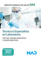 Técnico/a Especialista en Laboratorio del Servicio Andaluz de Salud. Test del temario específico y Casos Prácticos