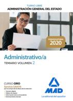 Administrativo de la Administración General del Estado (Turno Libre). Temario volumen 2