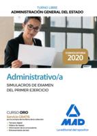Administrativo de la Administración General del Estado (Turno libre). Simulacros de examen del primer ejercicio