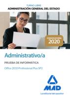 Administrativo de la Administración General del Estado (Turno libre). Prueba de informática Office 2010 Professional Plus SP2