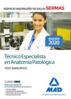 Técnico Especialista en Anatomía Patológica del Servicio de Salud de la Comunidad de Madrid. Test Específico