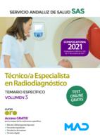 Técnico/a Especialista en Radiodiagnóstico del Servicio Andaluz de Salud. Temario específico volumen 3
