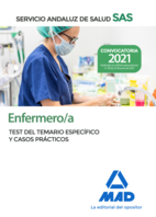 Enfermero del Servicio Andaluz de Salud. Test del temario específico y casos prácticos.