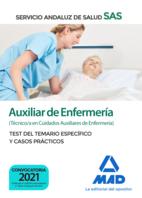 Auxiliar de Enfermería del Servicio Andaluz de Salud. Test del temario específico y casos prácticos