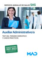 Auxiliar Administrativo/a del Servicio Andaluz de Salud. Test del temario específico y casos prácticos