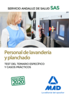Personal de Lavandería y Planchado del Servicio Andaluz de Salud. Test del temario específico y casos prácticos