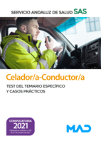 Celador/a-Conductor/a del Servicio Andaluz de Salud. Test del temario específico y casos prácticos