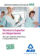 Técnico/a Superior de Alojamiento del Servicio Andaluz de Salud. Test del temario específico y casos prácticos