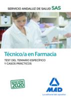 Técnico en Farmacia del Servicio Andaluz de Salud. Test del temario específico y casos prácticos