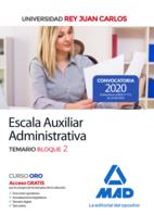 Escala Auxiliar Administrativa de la Universidad Rey Juan Carlos. Temario Bloque 2