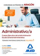 Cuerpo Ejecutivo de la Administración de la Comunidad Autónoma de Aragón, Escala General Administrativa (Administrativo/a). Temario de materias específicas volumen 1