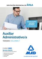Auxiliar Administrativo de la Diputación Provincial de Ávila. Temario volumen 1