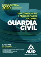 Guardia Civil. Test comentados y argumentados volumen 1