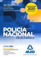 Policía Nacional Escala Básica. Test comentados volumen 2 Ciencias Sociales y Materias Técnico-Científicas