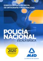 Policía Nacional Escala Básica. Ejercicios psicotécnicos, de ortografía y personalidad